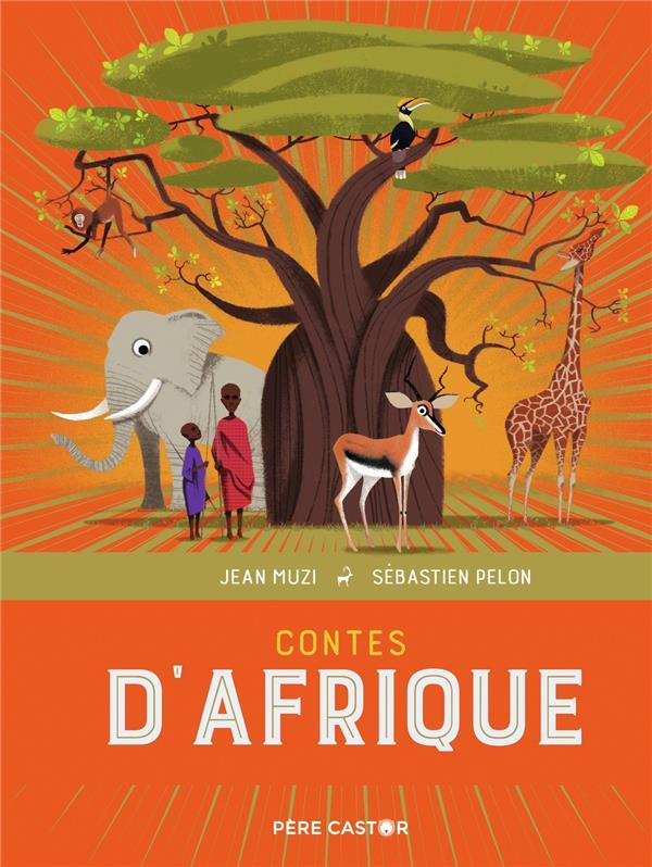 CONTES D'AFRIQUE -