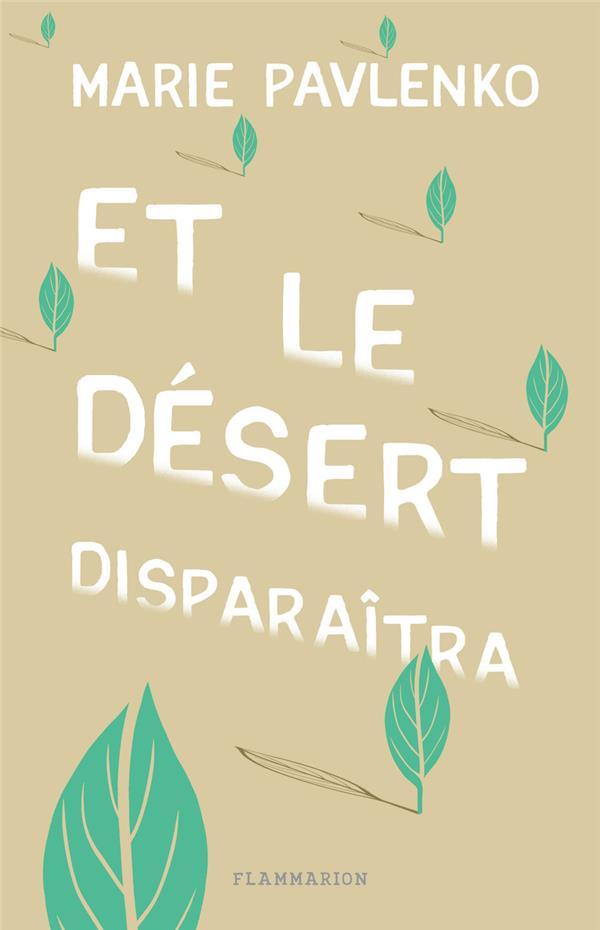 ET LE DESERT DISPARAITRA PAVLENKO MARIE FLAMMARION
