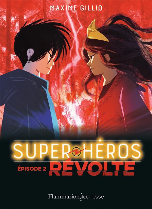 SUPER-HEROS - T02 - REVOLTE