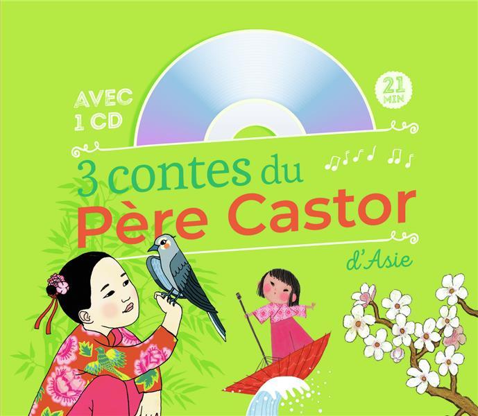 3 CONTES DU PERE CASTOR D'ASIE COLLECTIF FLAMMARION