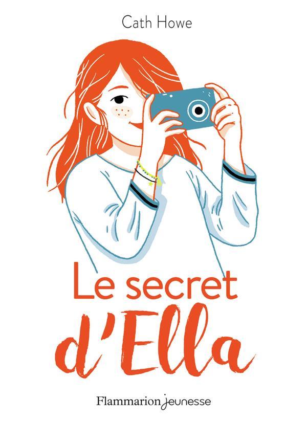 LE SECRET D'ELLA CATH HOWE FLAMMARION