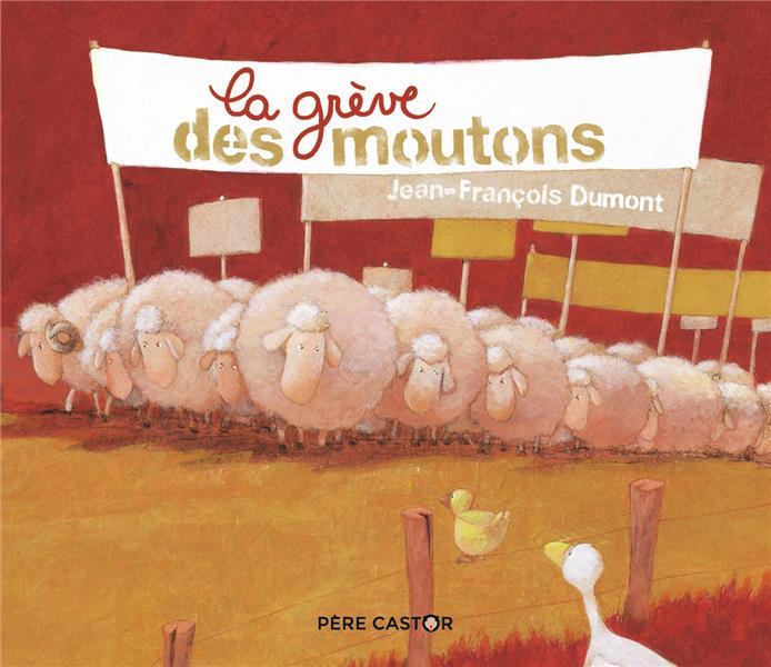 LA GREVE DES MOUTONS JEAN-FRANCOIS DUMONT FLAMMARION