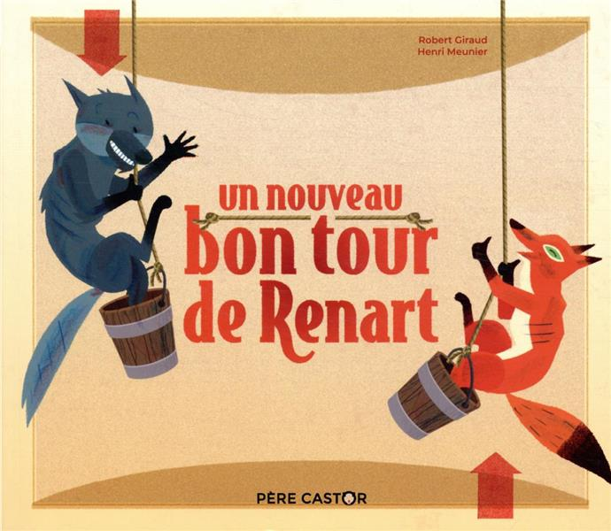 UN NOUVEAU BON TOUR DE RENART ROBERT GIRAUD / HENR FLAMMARION