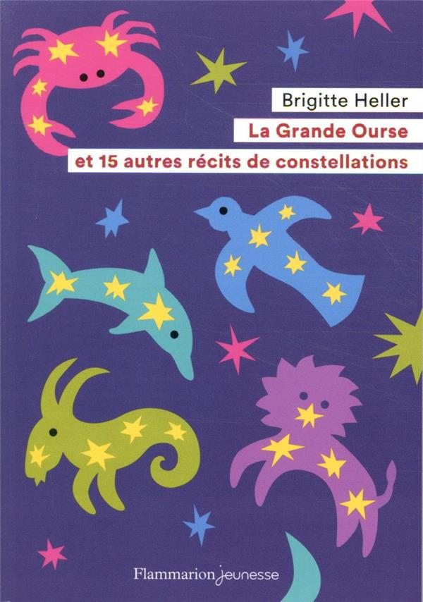 LA GRANDE OURSE ET 15 AUTRES RECITS DE CONSTELLATIONS