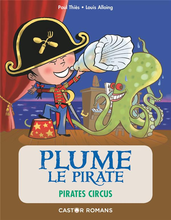 PLUME LE PIRATE  -  PIRATES CIRCUS PAUL THIES / LOUIS A FLAMMARION