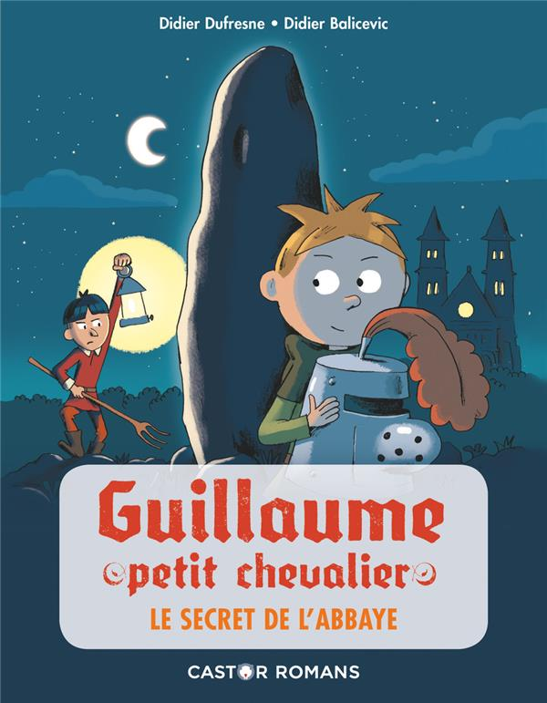 GUILLAUME PETIT CHEVALIER T.4  -  LE SECRET DE L'ABBAYE