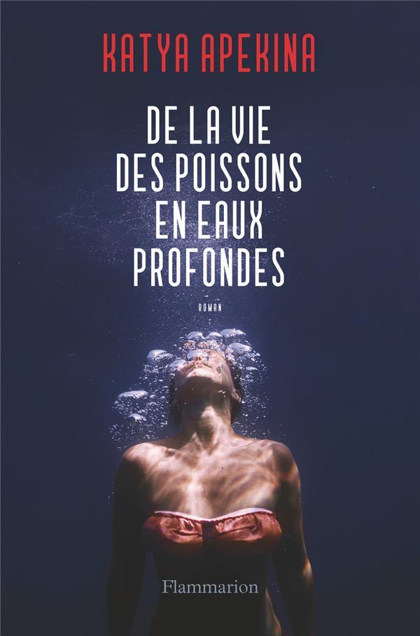 DE LA VIE DES POISSONS EN EAUX PROFONDES