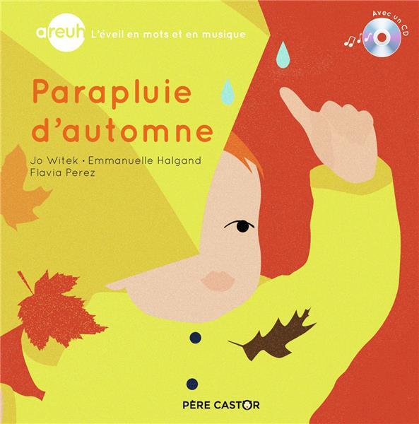 PARAPLUIE D'AUTOMNE  - WITE, JO  FLAMMARION