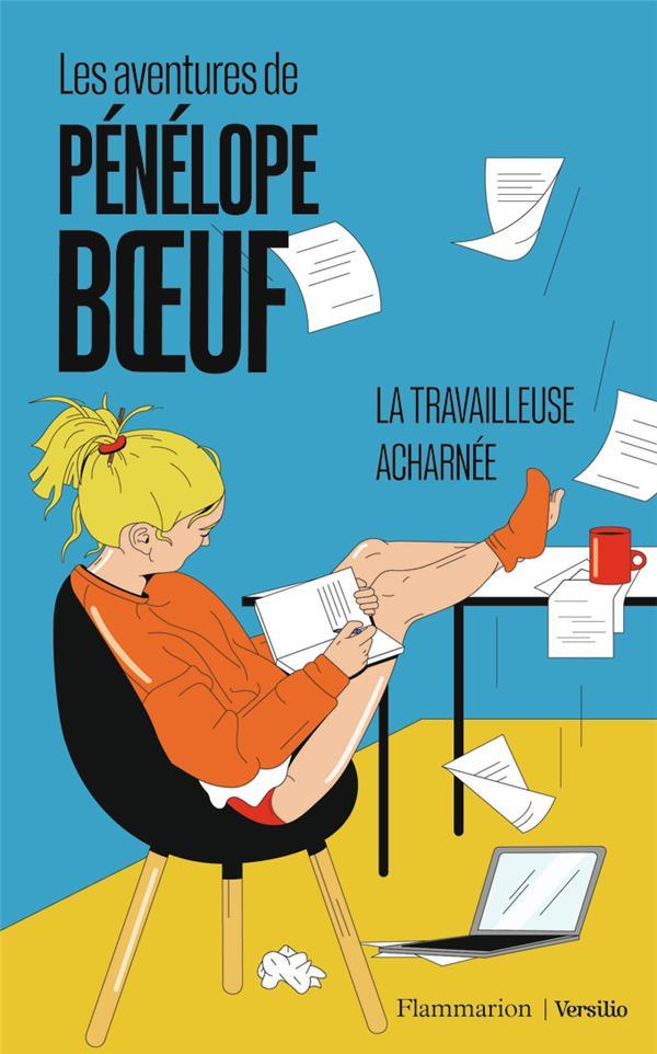 LES AVENTURES DE PENELOPE BOEUF   -  LA TRAVAILLEUSE ACHARNEE