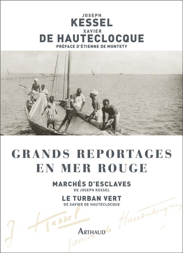GRANDS REPORTAGES EN MER ROUGE : MARCHE D'ESCLAVES  -  LE TURBAN VERT