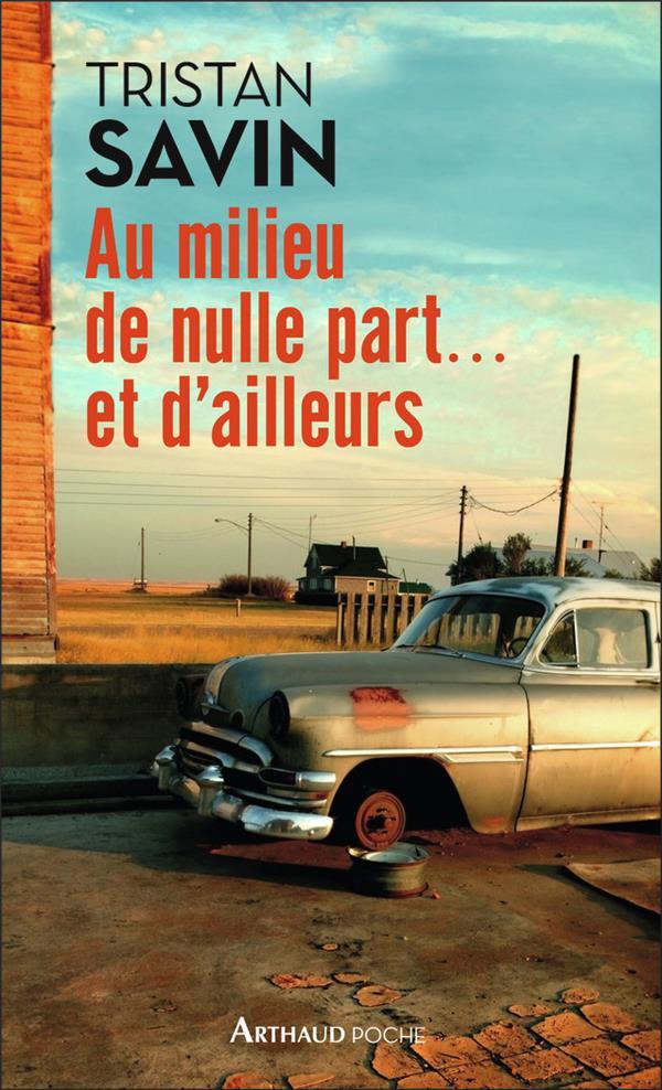AU MILIEU DE NULLE PART... ET D'AILLEURS
