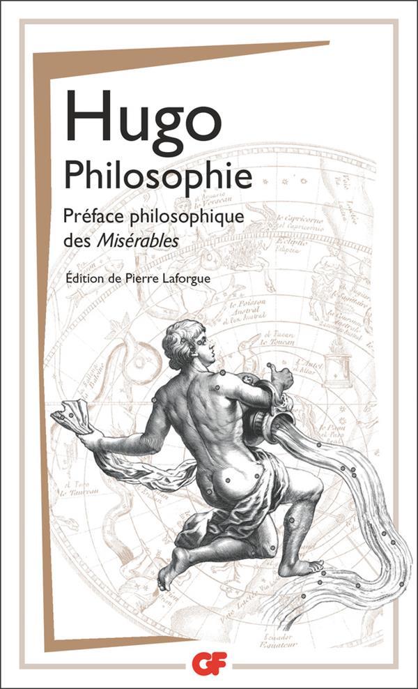 PHILOSOPHIE  -  PREFACE PHILOSOPHIQUE DES MISERABLES HUGO FLAMMARION