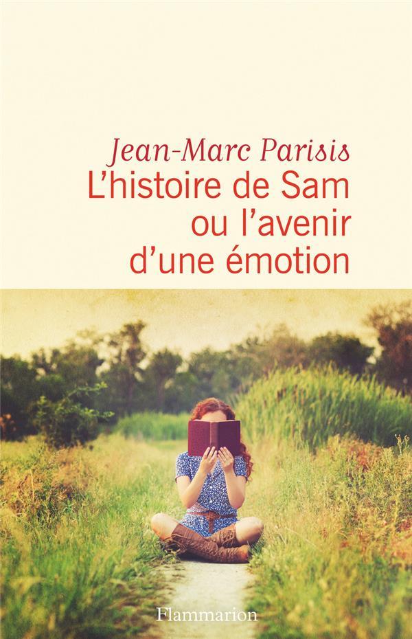 L'HISTOIRE DE SAM OU L'AVENIR D'UNE EMOTION
