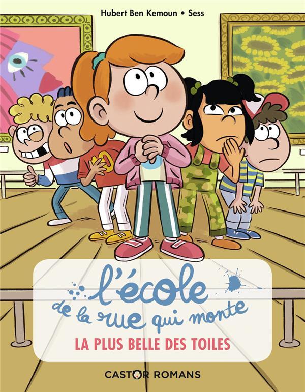 L'ECOLE DE LA RUE QUI MONTE T.1  -   LA PLUS BELLE DES TOILES