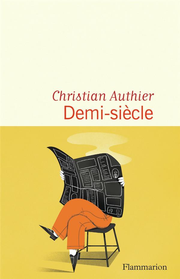 DEMI-SIECLE AUTHIER CHRISTIAN FLAMMARION