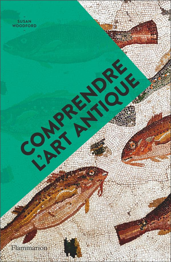 COMPRENDRE L'ART ANTIQUE