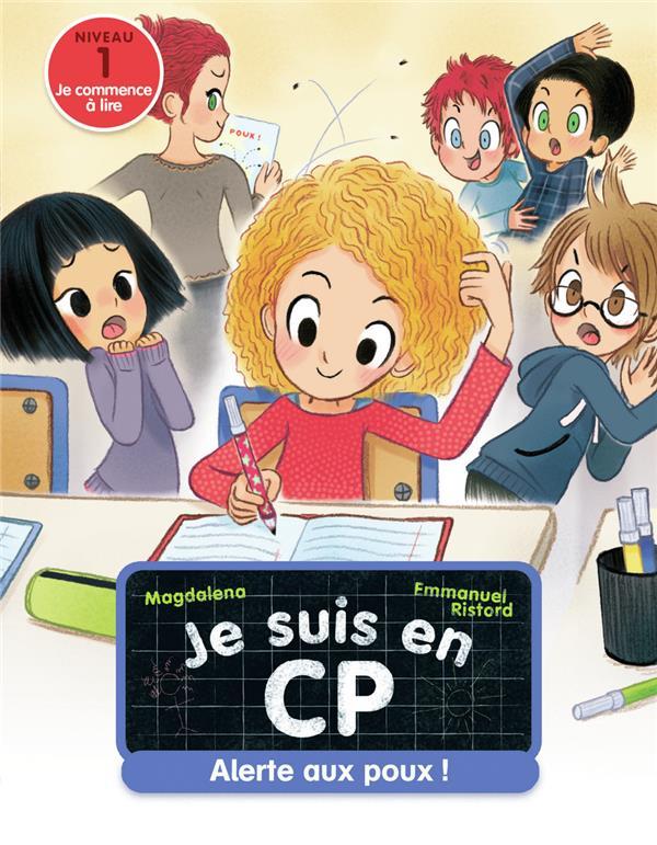 JE SUIS EN CP T.14  -  ALERTE AUX POUX !