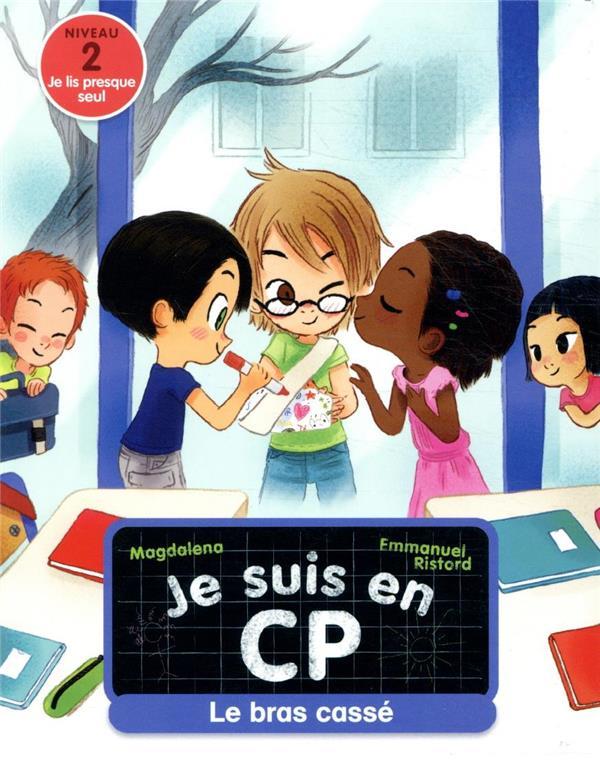 JE SUIS EN CP - T08 - LE BRAS MAGDALENA/RISTORD FLAMMARION