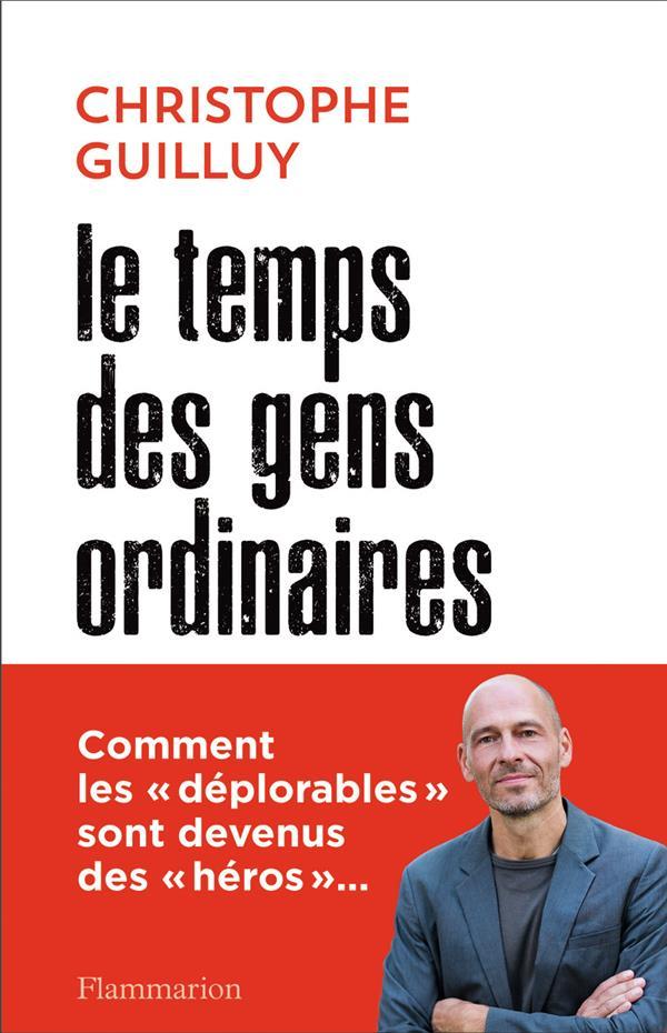 LE TEMPS DES GENS ORDINAIRES