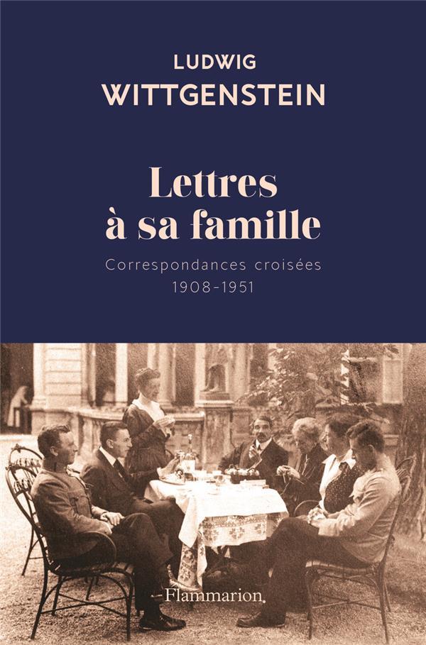 LETTRES A SA FAMILLE  -  CORRESPONDANCES CROISEES (1908-1951)