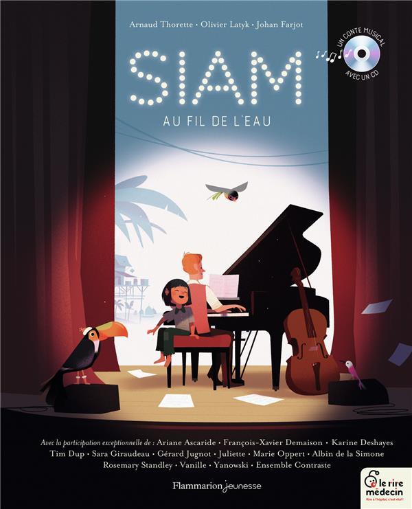 SIAM, AU FIL DE L'EAU THORETTE/FARJOT FLAMMARION