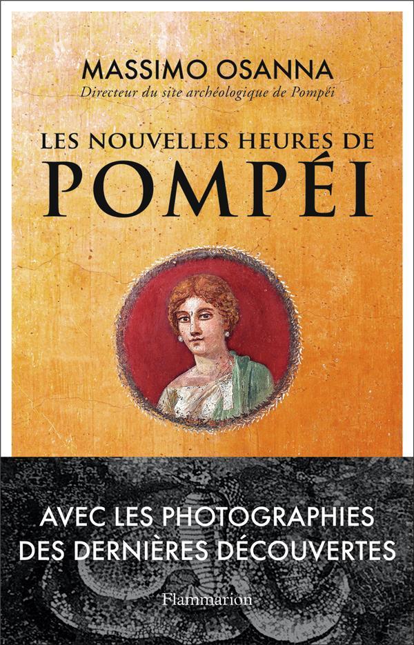 LES NOUVELLES HEURES DE POMPEI