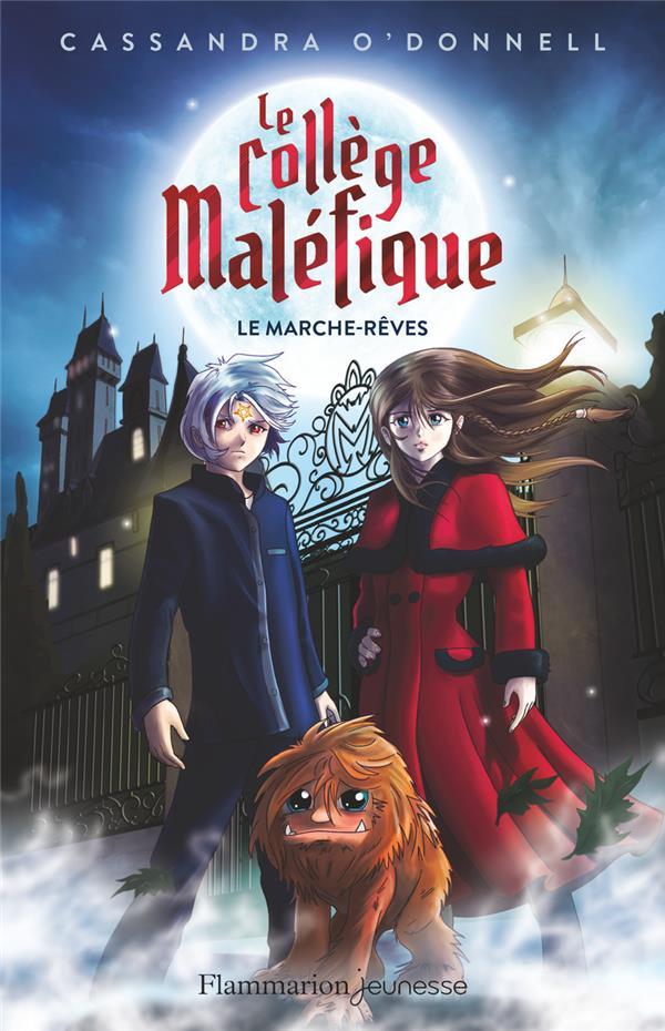 LE COLLEGE MALEFIQUE T.1  -   LE MARCHE-REVES
