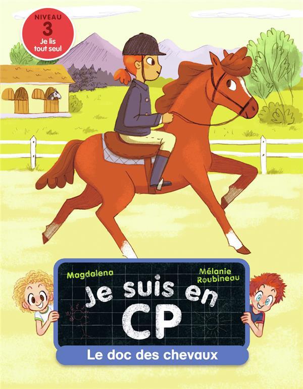 JE SUIS EN CP  -  LE DOC DES CHEVAUX