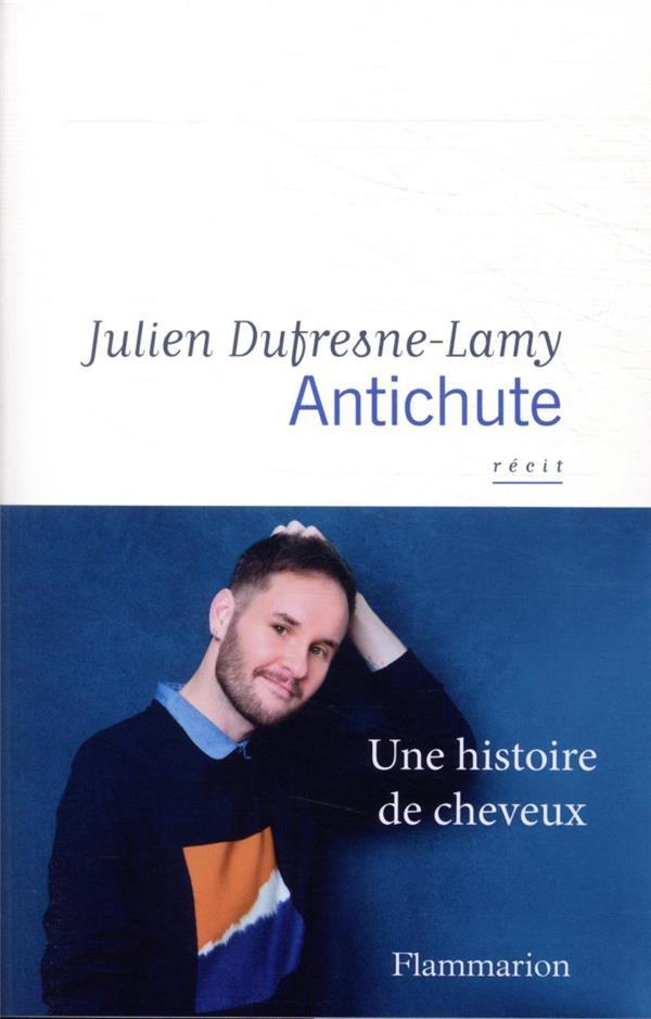 ANTICHUTE  -  UNE HISTOIRE DE CHEVEUX