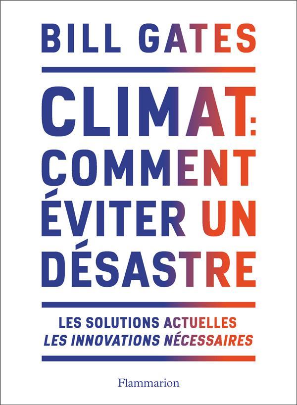 CLIMAT : COMMENT EVITER UN DES GATES BILL FLAMMARION