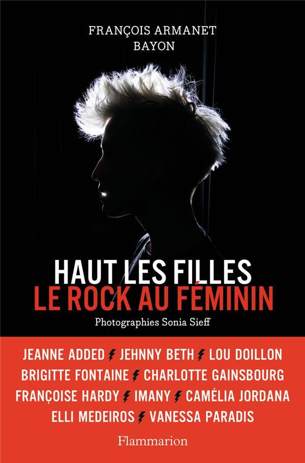 HAUT LES FILLES  -  LE ROCK AU FEMININ