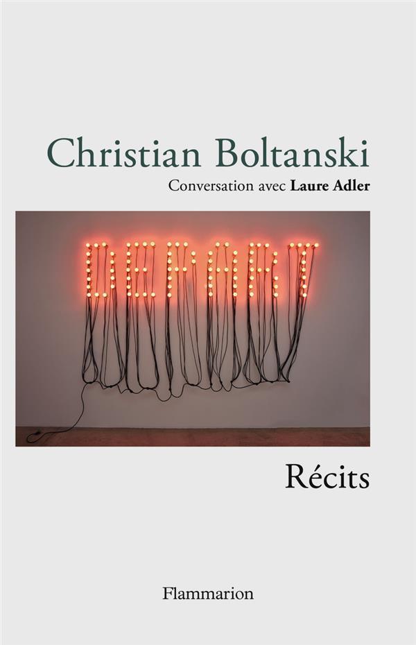 CHRISTIAN BOLTANSKI, RECITS : CONVERSATION AVEC LAUDE ADLER