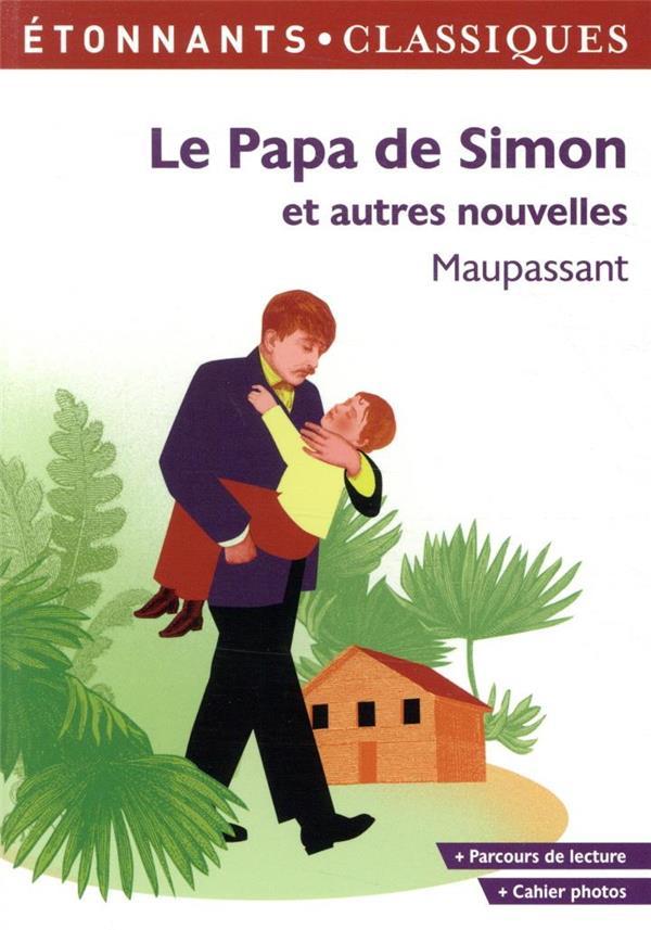 LE PAPA DE SIMON ET AUTRES NOUVELLES MAUPASSANT, GUY DE FLAMMARION