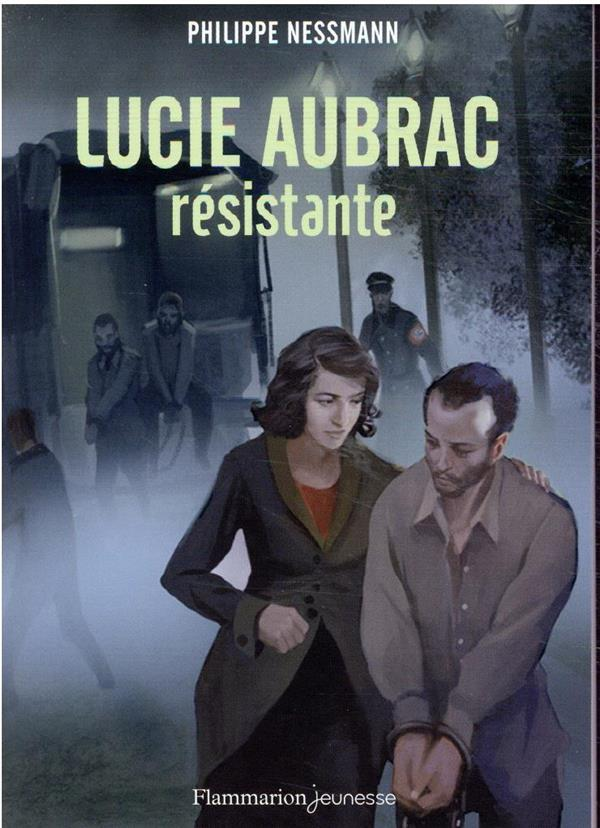 LUCIE AUBRAC, RESISTANTE