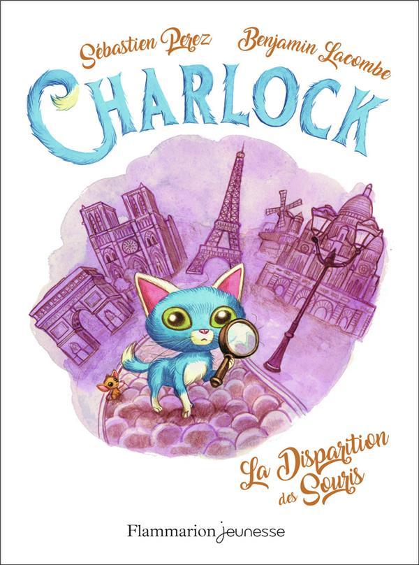 CHARLOCK T.1  -  LA DISPARITION DES SOURIS