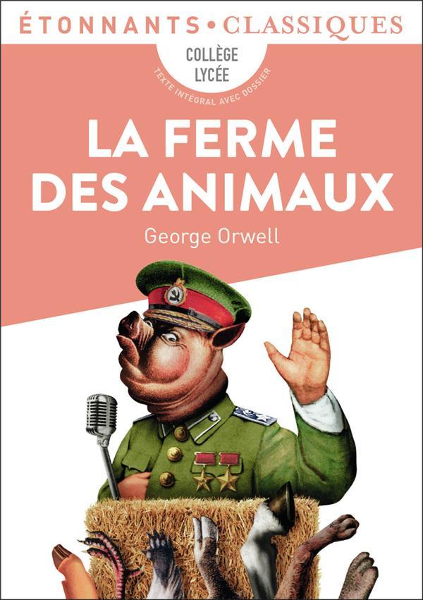 LA FERME DES ANIMAUX ORWELL, GEORGE FLAMMARION