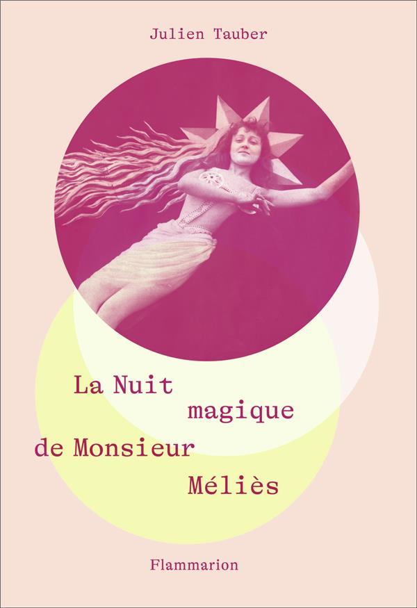 LA NUIT MAGIQUE DE M. MELIES