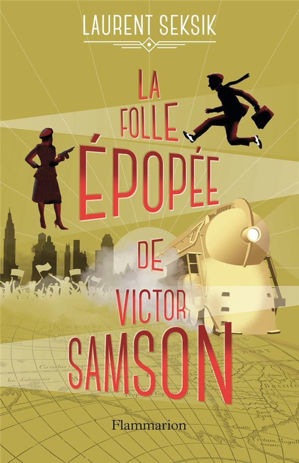 LA FOLLE EPOPEE DE VICTOR SAMSON