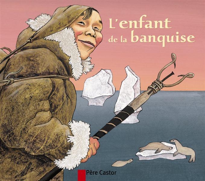 L'ENFANT DE LA BANQUISE.