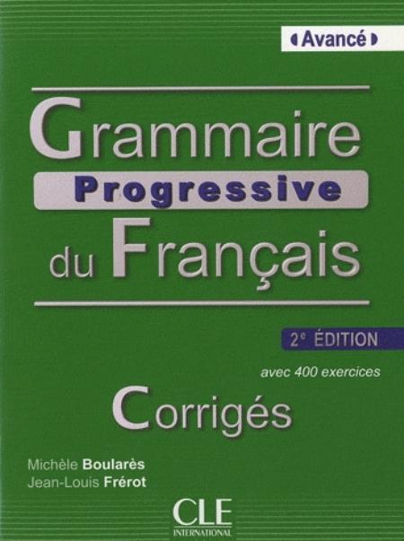GRAMMAIRE PROGRESSIVE DU FRANCAIS AVANCE 2ED CORRIGES + CD