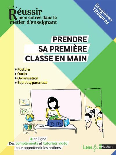 PRENDRE SA CLASSE EN MAIN : STAGIAIRESTITULAIRES (EDITION 2021)