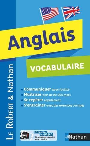 DICTIONNAIRE LE ROBERT et NATHAN  -  ANGLAIS  -  VOCABULAIRE (EDITION 2018)