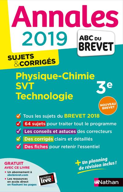 ANNALES BREVET 2019 - PHYSIQUE CHIMIE SVT TECHNO - CORRIGE  CLE INTERNAT
