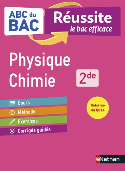 ABC REUSSITE PHYSIQUE CHIMIE 2DE COLLECTIF CLE INTERNAT