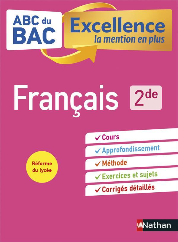 ABC DU BAC EXCELLENCE T.51  -  FRANCAIS  -  2DE (EDITION 2019)