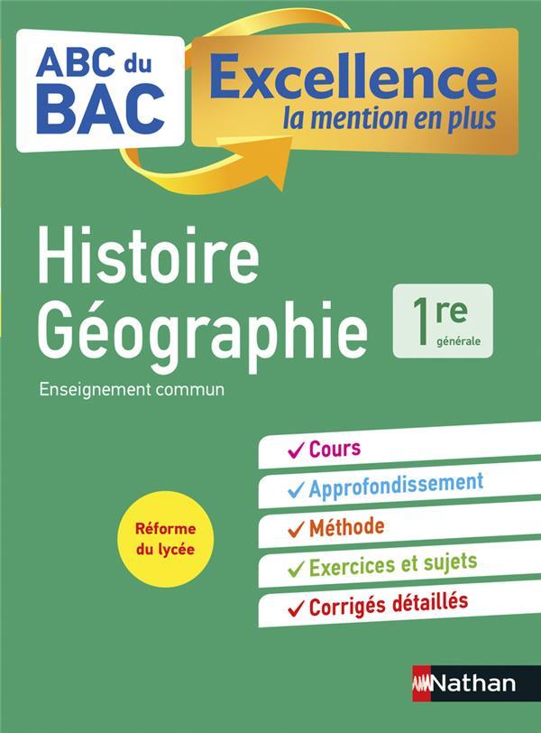 ABC DU BAC EXCELLENCE HISTOIRE-GEOGRAPHIE 1RE COLLECTIF CLE INTERNAT
