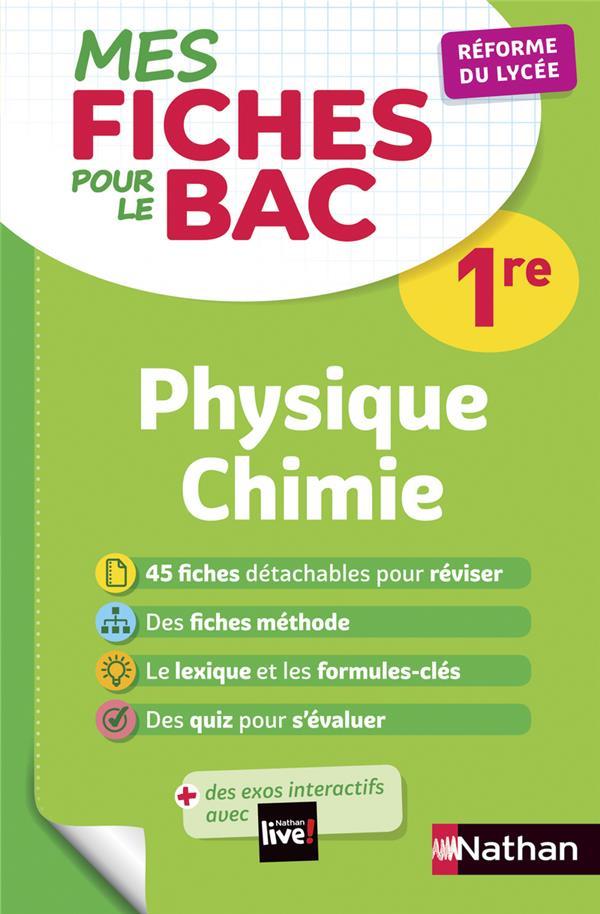 MES FICHES ABC POUR LE BAC PHYSIQUE CHIMIE 1RE COLLECTIF CLE INTERNAT