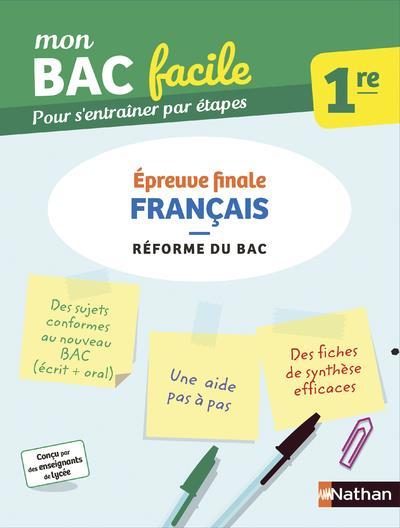 MON BAC FACILE  -  FRANCAIS  -  1RE (EDITION 2019) DHERIN/AILLET CLE INTERNAT