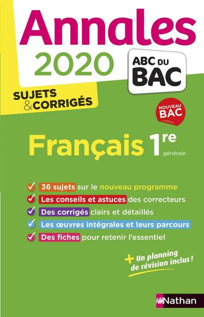 CASSOU-NOGUES, ANNE  - ANNALES ABC BAC  -  SUJETS et CORRIGES T.14  -  FRANCAIS  -  1RE GENERALE (EDITION 2020)