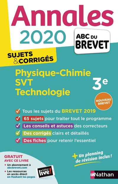 COLLECTIF - ANNALES BREVET 2020 PHYSIQUE-CHIMIE - SVT - TECHNOLOGIE 3E - CORRIGES